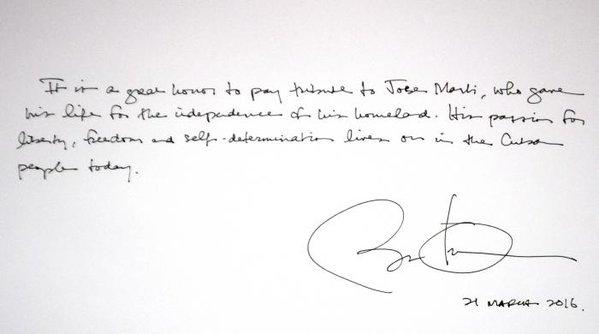 """Imagen de lo que escribió Obama en el Libro de visitas del Memorial José Martí.  """"Es un gran honor rendir tributo a José Martí, quien entregó su vida por la independencia de su patria. Su pasión por la libertad, la independencia y la autodeterminación vive hoy en el pueblo cubano"""""""