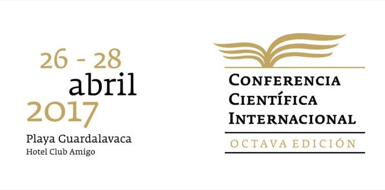Del 26 al 28 de abril, en Guardalavaca, Octava Conferencia Científica Internacional.