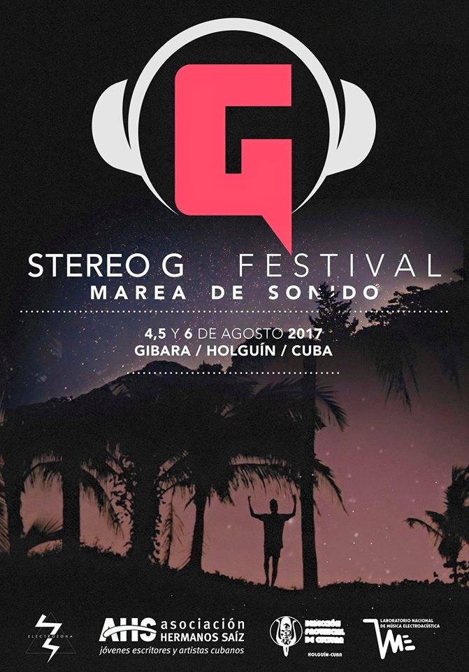 Cartel del Festival Stereo G 2017.