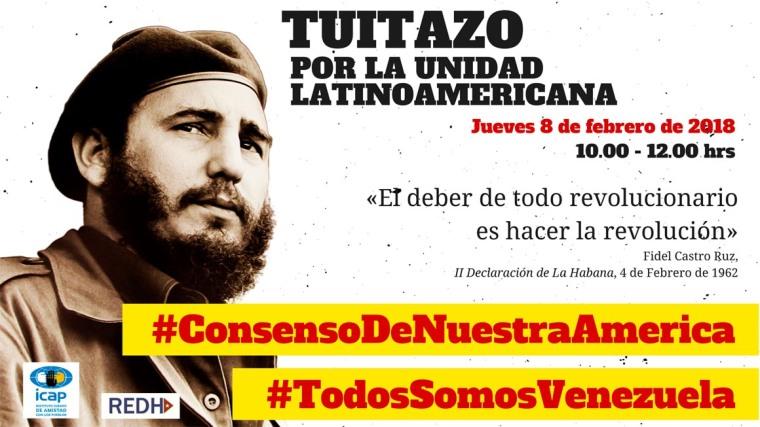 Tuitazo «Por la unidad latinoamericana» el próximo jueves 8 de febrero entre las 10.00 y las 12.00 horas.